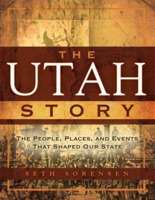 The Utah Story 9781599554730