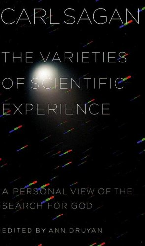 The Varieties of Scientific Experience: A Personal View of the Search for God 9781594201073