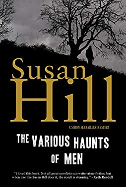 The Various Haunts of Men: A Simon Serrailler Mystery 9781590200278