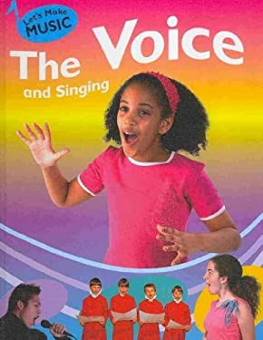 The Voice and Singing 9781599202167
