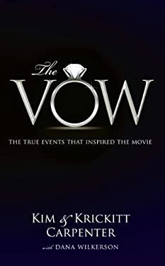 The Vow: The True Events That Inspired the Movie 9781594154201