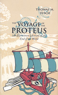 The Voyage of the Proteus: An Eyewitness Account of the End of the World 9781596061507