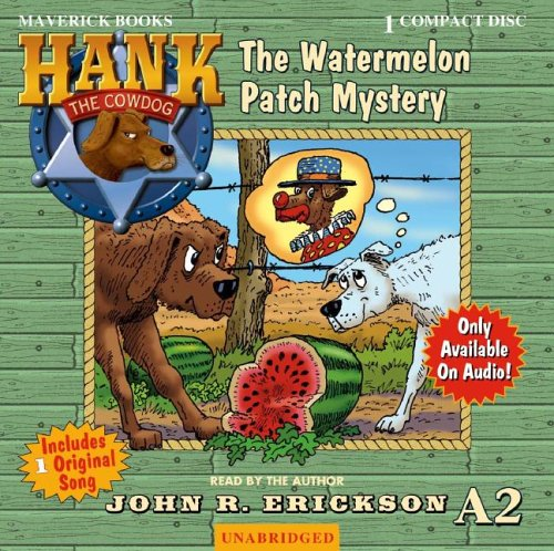 The Watermelon Patch Mystery 9781591886822