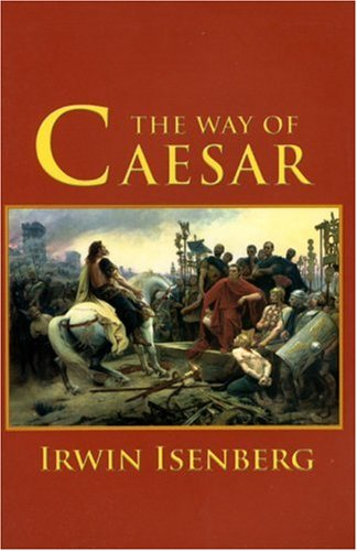 The Way of Caesar 9781596871243