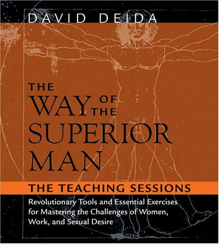 The Way of the Superior Man: The Teaching Sessions 9781591793434