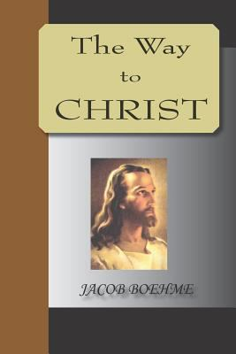 The Way to Christ 9781595479761