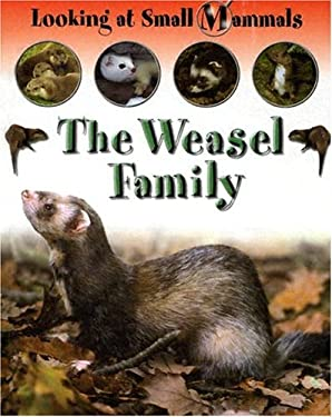 The Weasel Family 9781593891732