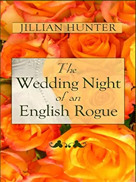 The Wedding Night of an English Rogue 9781597221023