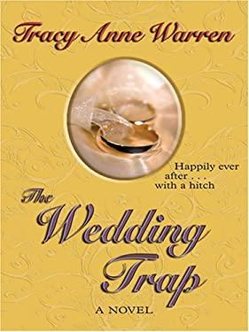 The Wedding Trap 9781597223720
