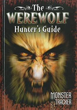The Werewolf Hunter's Guide 9781597713184