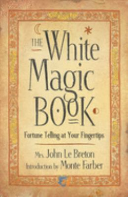 The White Magic Book 9781590030042