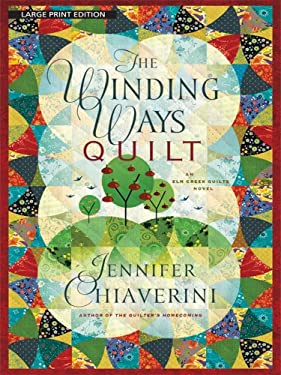The Winding Ways Quilt 9781594133206