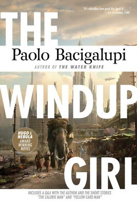 The Windup Girl 9781597801584