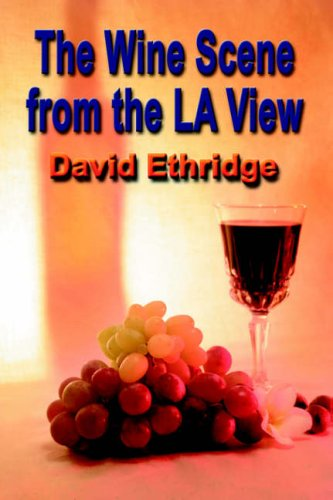 The Wine Scene from the La View 9781591136309