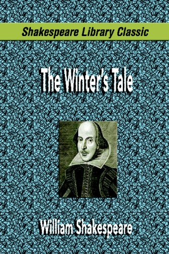 The Winter's Tale (Shakespeare Library Classic) 9781599867915