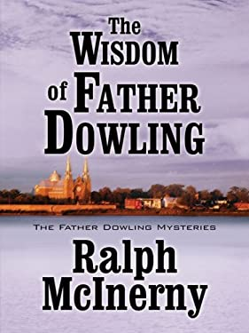 The Wisdom of Father Dowling 9781594146794