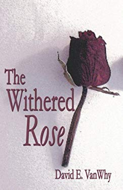 The Withered Rose 9781592866236