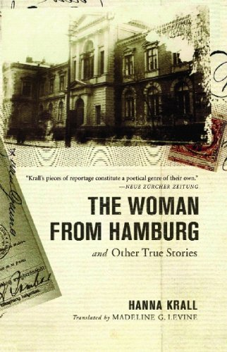 The Woman from Hamburg and Other True Stories 9781590512234