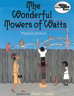 The Wonderful Towers of Watts 9781590782552