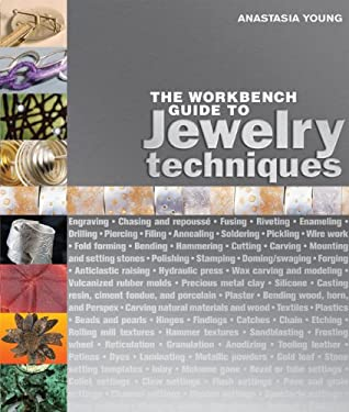 The Workbench Guide to Jewelry Techniques 9781596681699