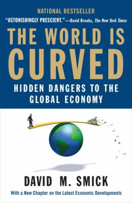 The World Is Curved: Hidden Dangers to the Global Economy 9781591842903