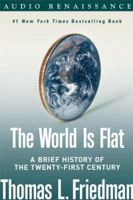 The World Is Flat: A Brief History of the Twenty-First Century 9781593976682
