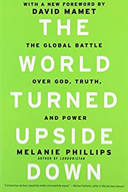 The World Turned Upside Down: The Global Battle Over God, Truth, and Power 9781594035746