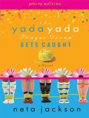 The Yada Yada Prayer Group Gets Caught 9781594153198