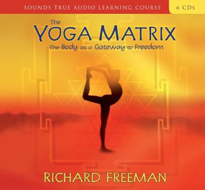 The Yoga Matrix 9781591791270
