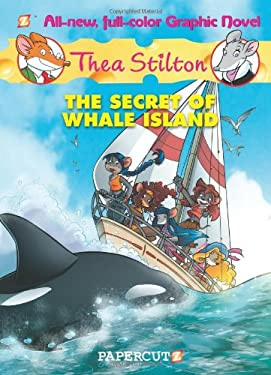 Thea Stilton #1: The Secret of Whale Island 9781597074032