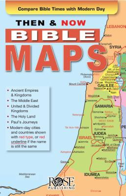 Then & Now Bible Maps Pamphlet: Compare Bible Times with Modern Day