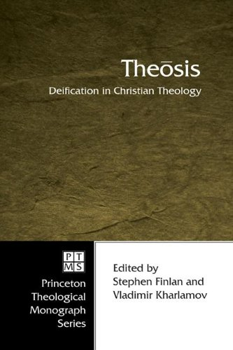 Theosis: Deification in Christian Theology 9781597524384