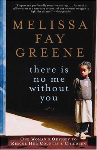 There Is No Me Without You: One Woman's Odyssey to Rescue Her Country's Children 9781596912939