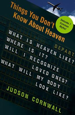 Things You Don't Know about Heaven 9781599790961
