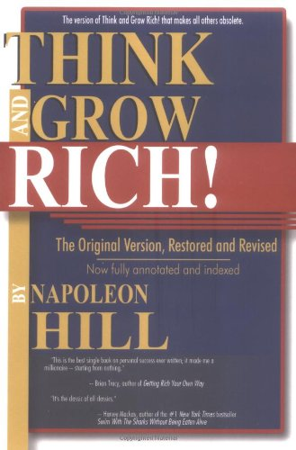 Think and Grow Rich!: The Original Version, Restored & Revised 9781593302009