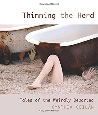 Thinning the Herd: Tales of the Weirdly Departed 9781599212197
