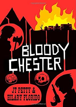 Bloody Chester 9781596431003