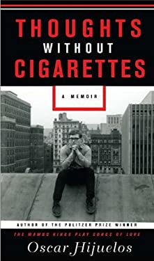 Thoughts Without Cigarettes 9781592406296