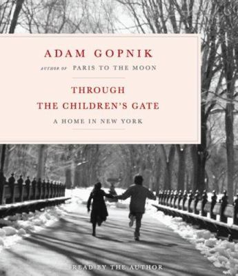 Through the Children's Gate: A Home in New York 9781598870589