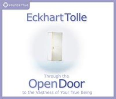 Through the Open Door: To the Vastness of Your True Being 9781591794066