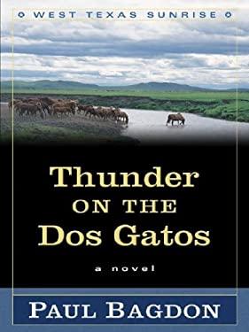 Thunder on the DOS Gatos 9781594142505