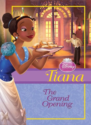 Tiana: The Grand Opening 9781599618807