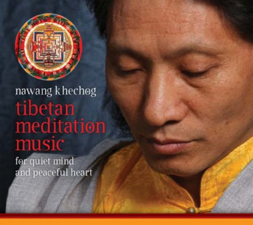 Tibetan Meditation Music: For Quiet Mind and Peaceful Heart 9781591795483