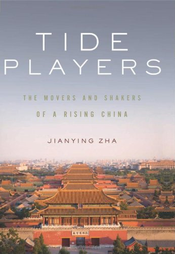 Tide Players: The Movers and Shakers of a Rising China 9781595586209