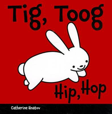 Tig, Toog/Hip, Hop 9781595723673