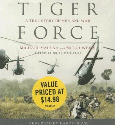 Tiger Force: A True Story of Men and War 9781594839542