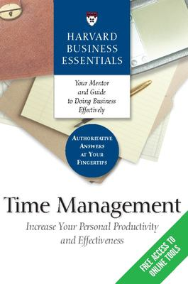 Time Management: Increase Your Personal Productivity and Effectiveness 9781591396338