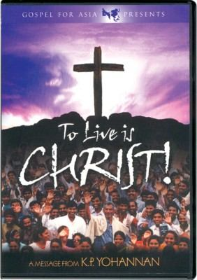 To Live Is Christ! 9781595890078
