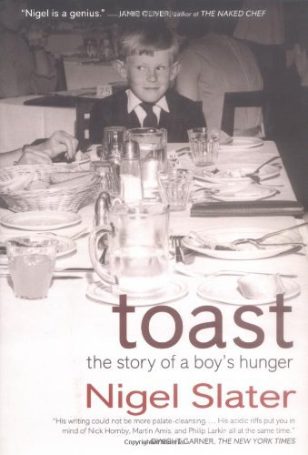 Toast: The Story of a Boy's Hunger 9781592400904