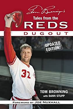 Tom Browning's Tales from the Reds Dugout 9781596702219